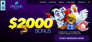 Dreams Casino Welcome Bonus of $2000